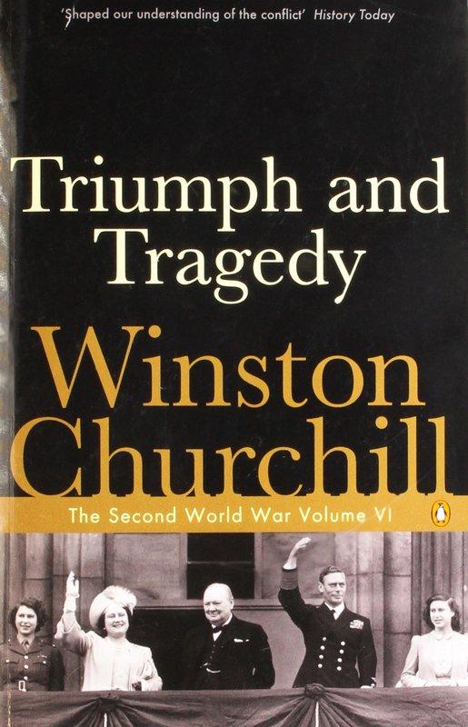 Penguin Black Classics: The Second World War (Volume VI): Triumph and Tragedy