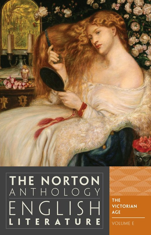 The Norton Anthology of English Literature 9e Vol E - The Victorian Age