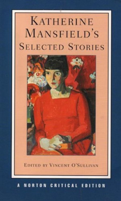 Katherine Mansfield`s Selected Stories