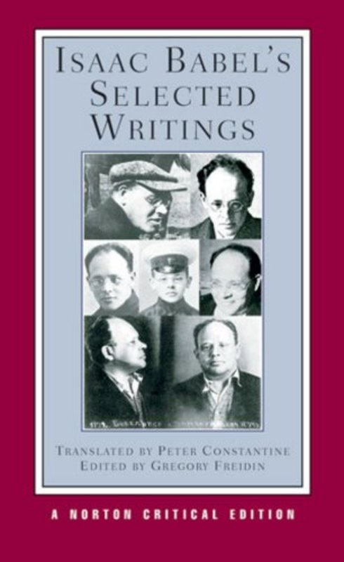 Norton Critical Editions Isaac Babels Selected Writings