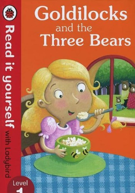 Read it Yourself Level 1 Goldilocks and the Three Bears
